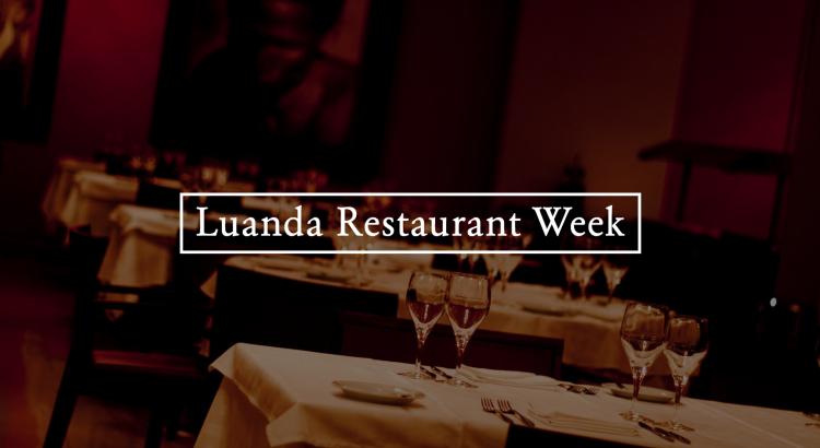 Angola Restaurant Week reúne os restaurantes mais exclusivos de Luanda
